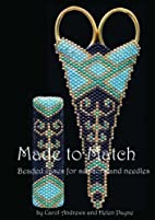 Made to Match: Beaded Cases for Scissors and…