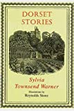 Warner, Sylvia Townsend: Dorset Stories