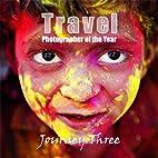 Journey Three: Travel Photographer of the…