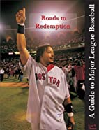 Roads to Redemption: A Guide to Major League…