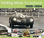 Stirling Moss Scrapbook 1929 - 1954 by…