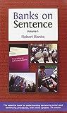 Banks, Robert: Banks on Sentence 2012: Vols 1 & 2