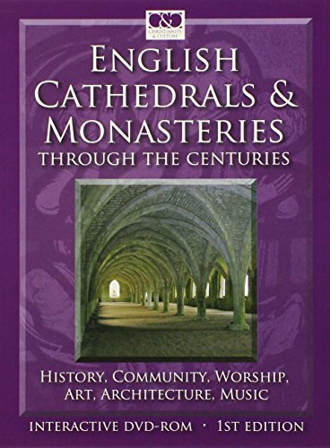 english-cathedrals-and-monasteries-through-the-centuries-history-community-worship-art-architecture-music-story-of-the-church-in-england