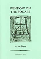 Window on the Square by Alice Beer