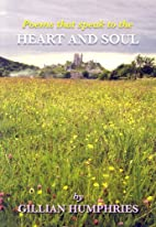 Poems that speak to the Heart and Soul by…