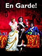 En Garde!: Being in the Main, a Game of the…