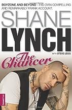 The Chancer by Shane Lynch