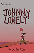 Johnny Lonely by Pete Tanton
