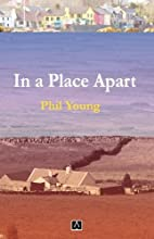 In a Place Apart by Phil Young