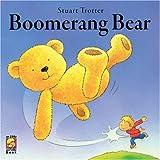 Trotter, Stuart: Boomerang Bear