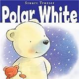 Trotter, Stuart: Polar White