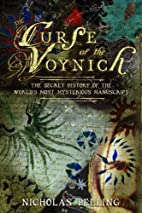 The Curse of the Voynich: The Secret History…