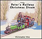 Peter's Railway Christmas Steam by…