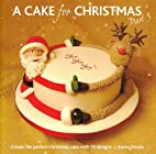 A Cake for Christmas by Karen Davies