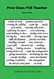 Green, Kay: First Class FCE Teacher (Earlyworks Press Teachers Guides)