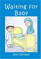 Waiting for Baby by Umm Uthmaan