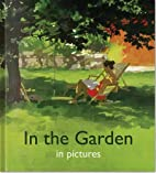 In the Garden in Pictures by Helen J. Bate