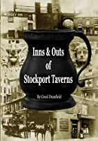 Inns & Outs of Stockport Taverns by Coral…