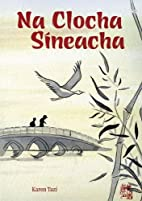 Na Clocha Sineacha by Karen Tazi