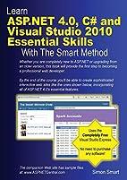 Learn ASP.NET 4.0, C# and Visual Studio 2010…