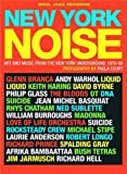 David Byrne,Cindy Sherman,Laurie Anderson,Stuart Baker: New York Noise