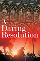 A Daring Resolution (Reason from the Stars)…