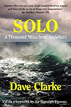 Solo: A Thousand Miles from Anywhere by Dave…