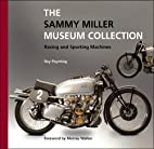 The Sammy Miller Museum Collection: Racing…
