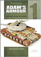 Adam's Armour. Volume 1 by Adam Wilder