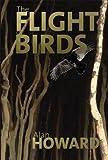 Howard, Alan: Flight of Birds