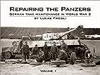 Repairing the Panzers: German Tank…
