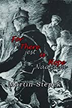 For There is Hope by Martin Stepek