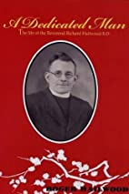 A Dedicated Man: The Life of the Reverend…