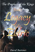 Legacy of the Eldric by David Burrows