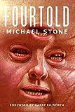 Stone, Michael: Fourtold