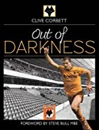 Out of Darkness: A History of Wolverhampton…