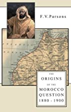 The Origins of the Morocco Question…