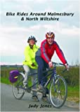Jones, Judy: Bike Rides Around Malmesbury and North Wiltshire