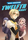 Shakespeare, William: Twelfth Night (Manga Shakespeare)