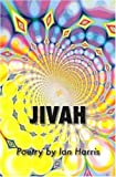 Harris, Ian: Jivah: Poetry