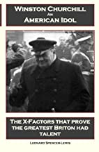 Winston Churchill An American Idol by…