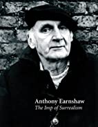 Anthony Earnshaw: The Imp of Surrealism by…