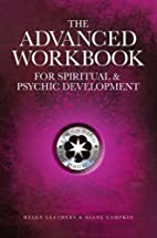 The Advanced Workbook For Spiritual &…