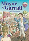 William Irving: The Mayor of Garratt: The Life and Times of a Second-hand Wig Seller