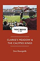 Clarke's Meadow and the Calypso Kings…