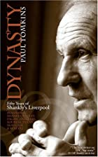 Dynasty: Fifty Years of Shankly's…