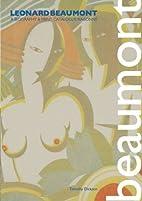 Leonard Beaumont: A Biography & Print…