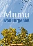 Ivan Turgenev: Mumu (Audio Book Edition) (English and Russian Edition)