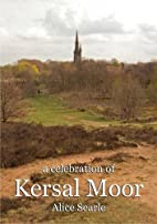 A Celebration of Kersal Moor by Alice Searle