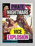 Pirate Nightmare Vice Explosion: Inherited…
